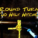 Round Turn Two Half Hitches – How to Tie