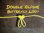 Double Alpine Butterfly Loop