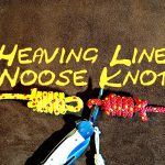 Heaving Line Noose Knot – Heaving Line Slip Knot – No Jam Heaving Line Knot