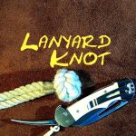 Lanyard Knot – Multi Strand Lanyard Knot Jib Shackle or Soft Shackle