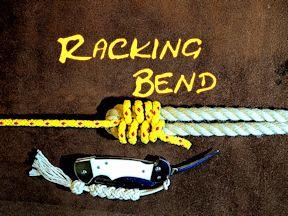 Racking Bend