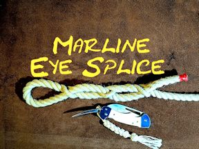 Marline Eye Splice, Tucked Eye Splice