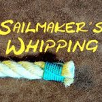 Sailmaker's Whipping – Whipping the End of a Rope