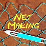 Net Making – How to Make a Fishing Net
