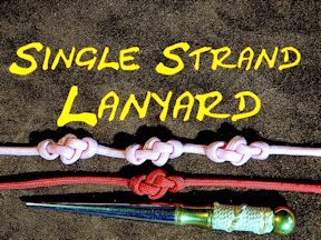 Single Strand Lanyard Knot Eternity Knot