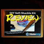 Dyneema Soft Shackle Kit Review