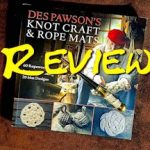 Knot Craft Des Pawson Review
