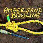 Ampersand Bowline